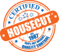 HOUSECUT certified.  Fresh Fish.  Fresh Seafood.